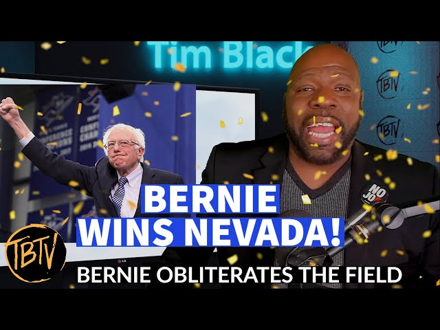 Bernie Wins Nevada, Shuts Down Haters #BernieWon | @RealTimBlack