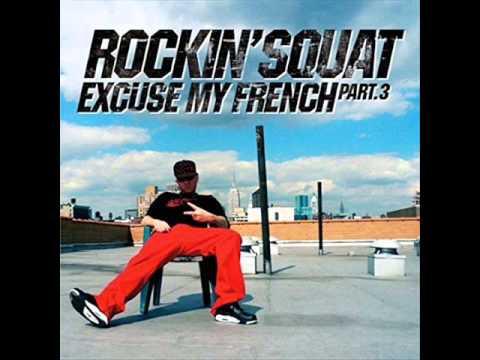 Youtube: Rockin Squat – L'undaground s'exprime (Chapitre 7)