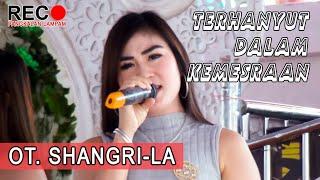 Download TERHANYUT DALAM KEMESRAAN OT. SHANGRI-LA #orgentunggal #otpalembang #dangdut #ikkenurjanah