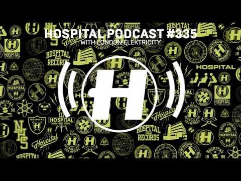 Hospital Records Podcast #335 with London Elektricity