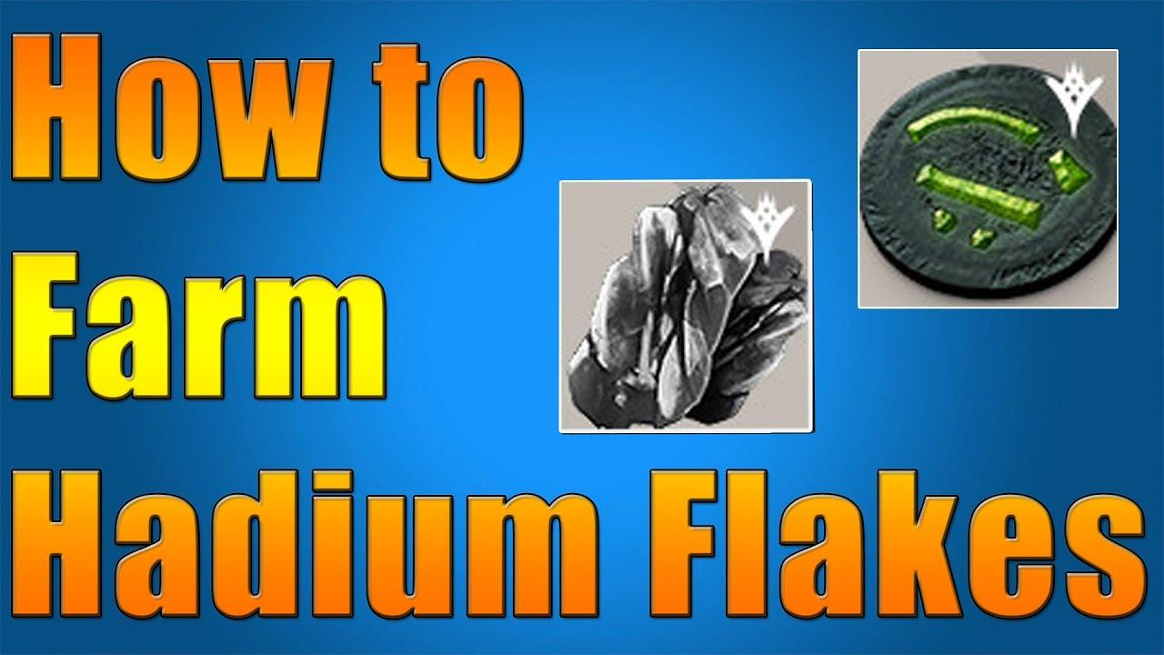 how to get hadium flakes destiny
