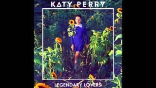 Legendary Lovers Katy Perry KARAOKE LOWER KEY (MALE VERSION)