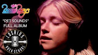 PET SOUNDS FULL ALBUM by Los Rios Rock School