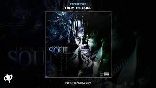 Paper Lovee - No Reverse [From The Soul]