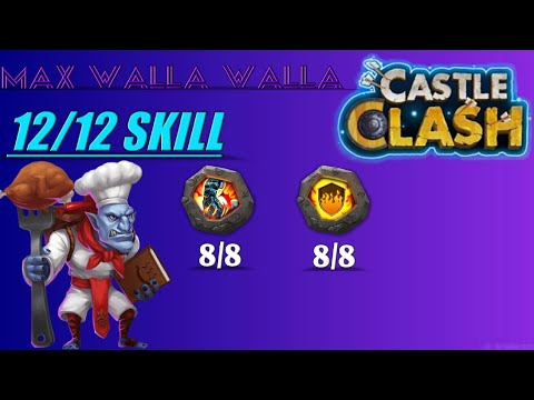 12/12 Skill 8/8 Stone Skin 8/8 Flame Guard Max Walla Walla Gameplay Castle Clash!