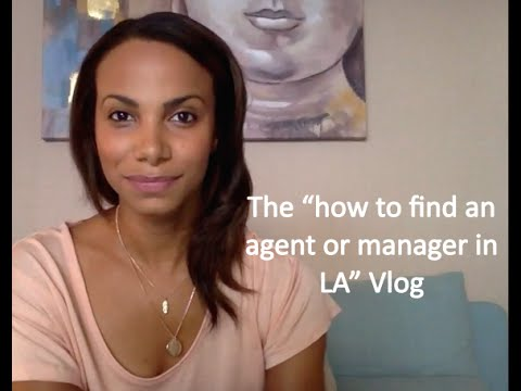 "The ""How to find an agent or manager in LA"" Vlog"