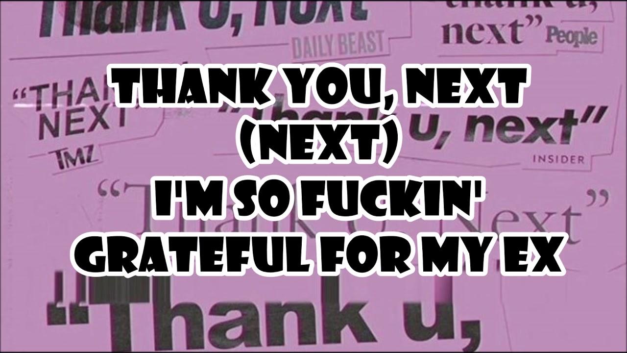 Ariana Grande/ Thank U, Next / Lyrics