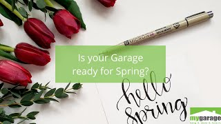 Is your garage ready for Spring?