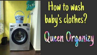 HOW TO WASH BABY'S CLOTHES? || QUEEN ORGANIZY ||