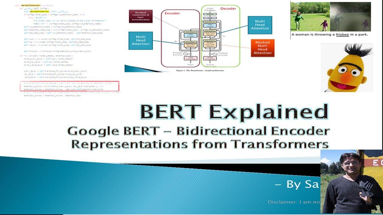 Google BERT Architecture Explained 1/3 - (BERT, Seq2Seq, Encoder Decoder)