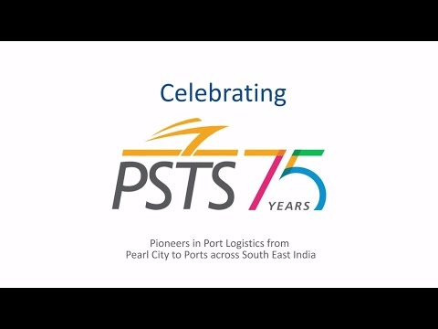 PSTS Celebrating 75 Years - Pioneers in Port Logistics across South East India