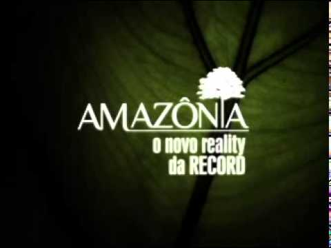 Rede Record - Amazônia (novo reality estreia em Janeiro)