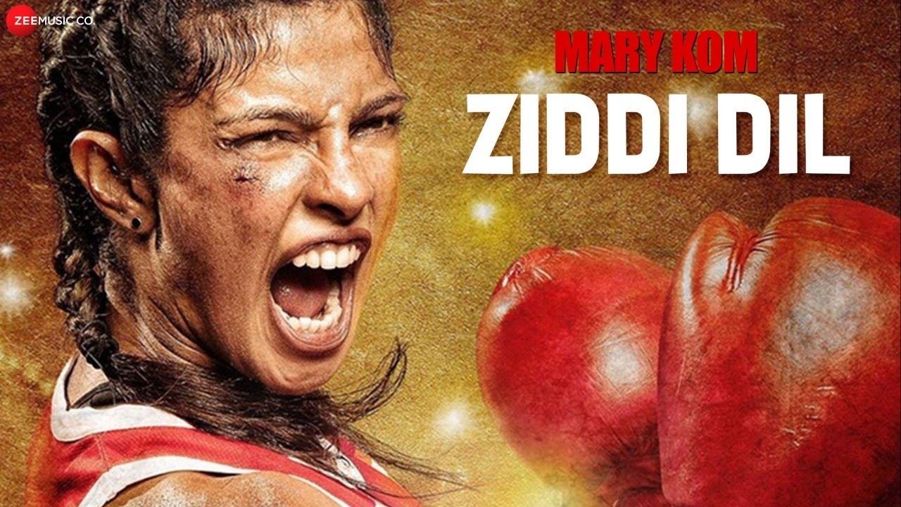 Image result for Ziddi dil from Mary Kom