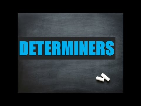 Advanced English Grammar: Determiners