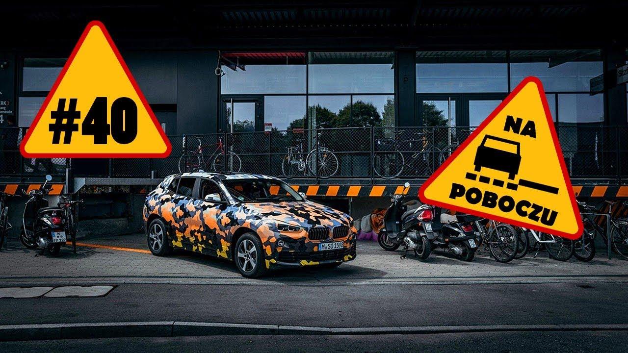 BMW X2, Toyota Supra, Lamborghini Urus, Audi Q8 – #40 NaPoboczu