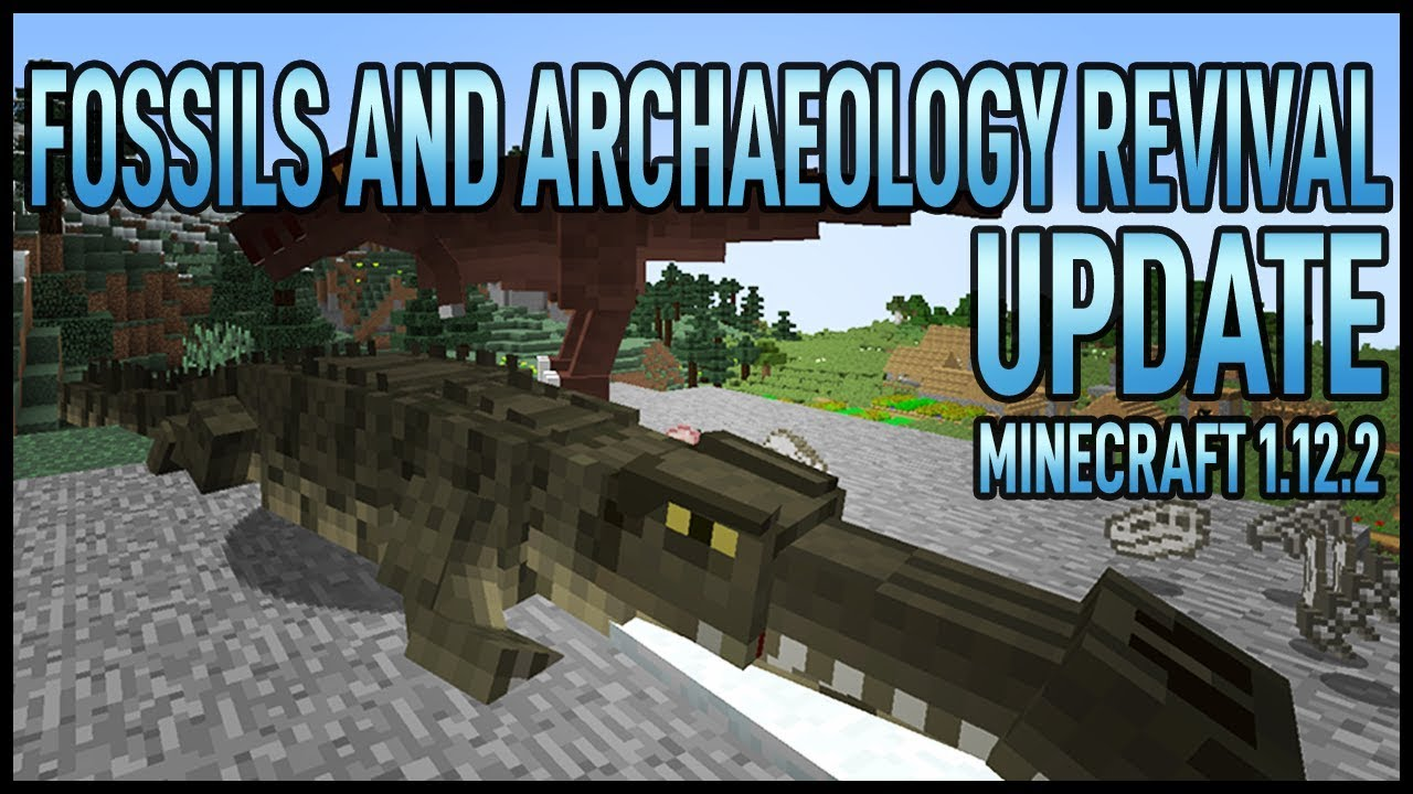 Fossils and Archaeology Revival UPDATE - Minecraft 1 12 2
