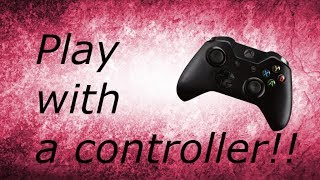 How to play roblox with a xbox one controller.