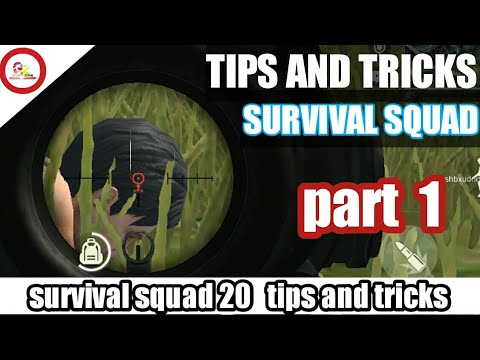Survival squad 20 tips and tricks. Try this and be a best player(100%working tips)