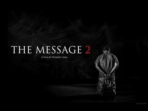 THE MESSAGE 2 - Action Short Film 2016
