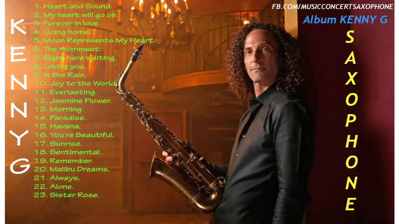 The best very songs of Kenny G - YouTube