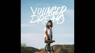 Our Last Night - Younger Dreams (album)