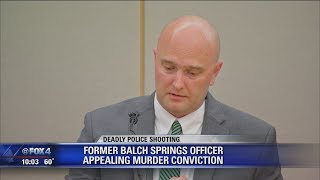 Appeal filed in murder conviction of former Balch Springs officer Roy Oliver