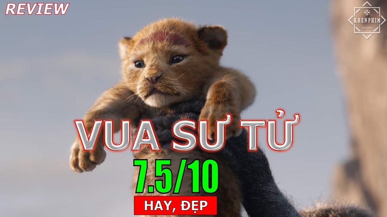 Review phim VUA SƯ TỬ (LION KING): huyền thoại trở lại   Khen Phim