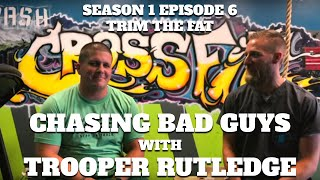 Chasing Bad Guys with Trooper Rutledge [S1.E6.TTF]