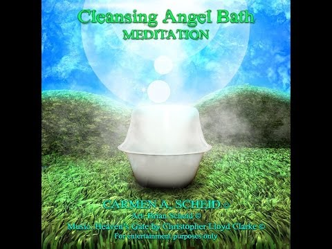 Angel Bath Cleansing Clearing Meditation