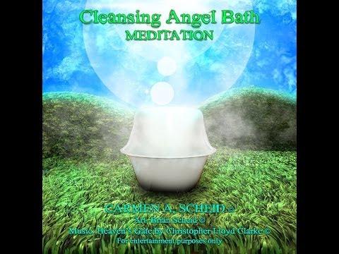 Angel Bath Cleansing Clearing Meditation