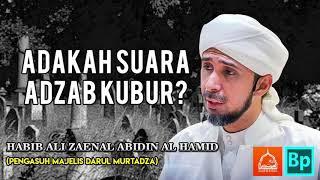 Kisah Tukang Gali Kubur Dari Yaman - Habib Ali Zaenal Abidin Al Hamid