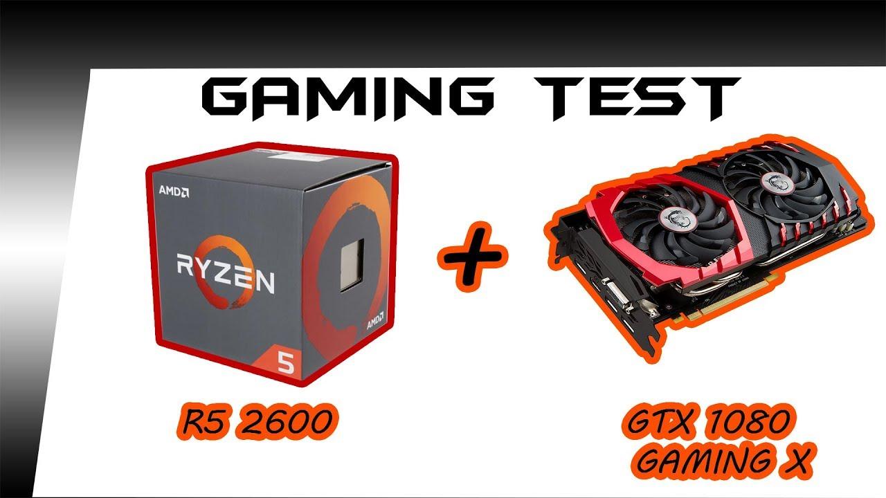 AMD Ryzen 5 2600 GAMING , BENCHMARK TEST With GTX 1080