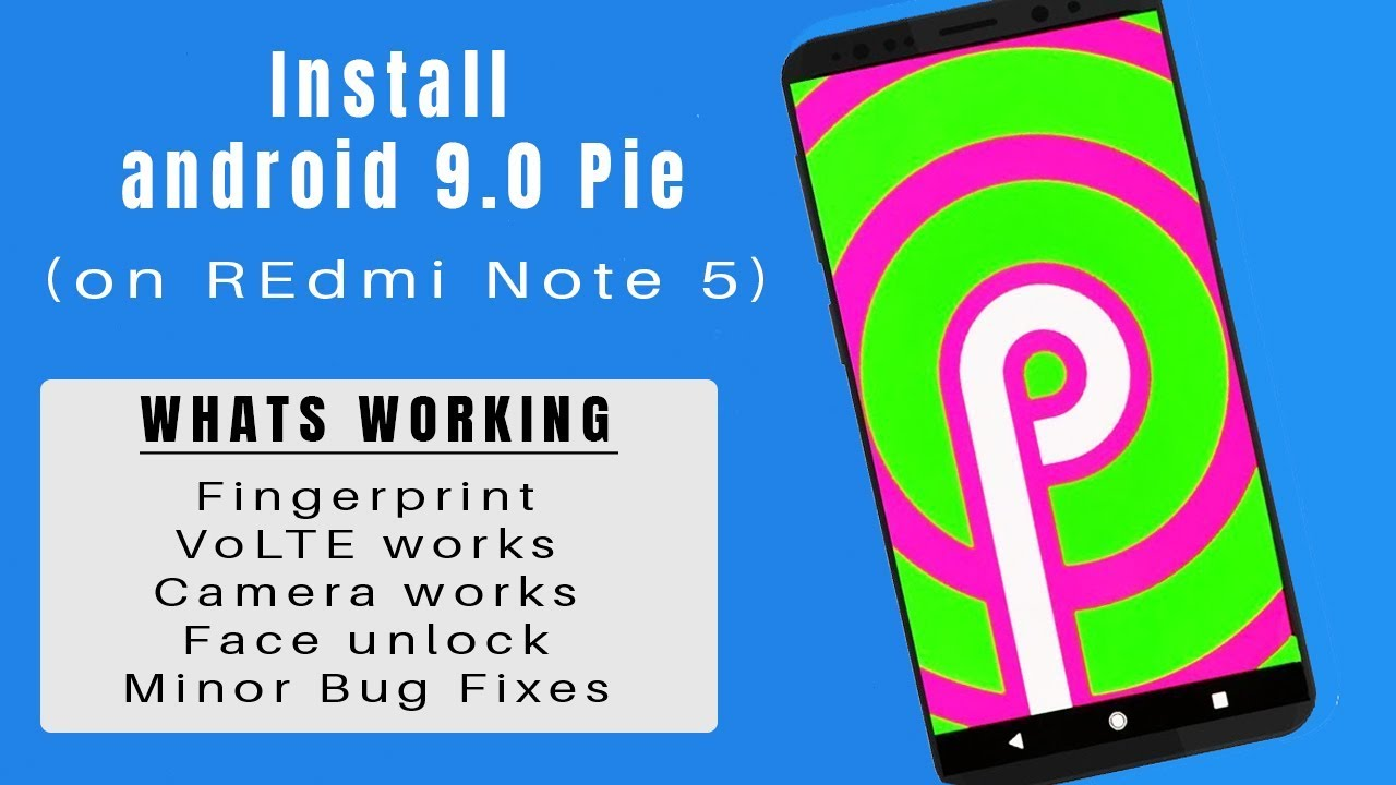 How to Install Android Pie on Redmi Note 5 or Redmi 5 Plus
