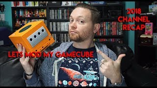 GameCube Mods and Channel Recap 2018