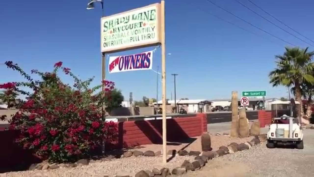 Shady Lane Rv Park Quartzsite Arizona Youtube