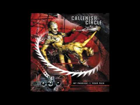 Callenish Circle - My Passion // Your Pain (2003) Full Album