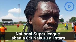 Nakuru All Stars thrash Isbania 3:0