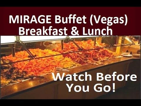 mirage las vegas buffet breakfast lunch must watch this video rh youtube com Mirage Breakfast Buffet Cravings Buffet Mirage Coupons