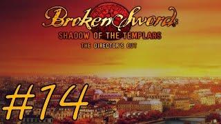 Broken Sword: Shadow of the Templars – Director's Cut Walkthrough part 14