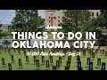 Things to Do in Oklahoma City | 10K Road Trip Vlog Day 13