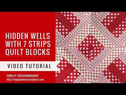 Video tutorial: 7 strip Hidden wells quilt block tutorial