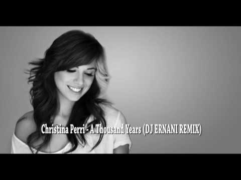 Christina Perri - A Thousand Years (DJ ERNANI REMIX) 115 bpm
