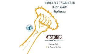 ¡Ven a Misiones! - Semana Santa 2018