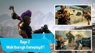 Rage2 Launch Day Walkthrough Gameplay #1