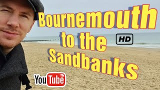 Walk with me from Bournemouth Pier to the Sandbanks - Dorset Coast - Day Trip from London