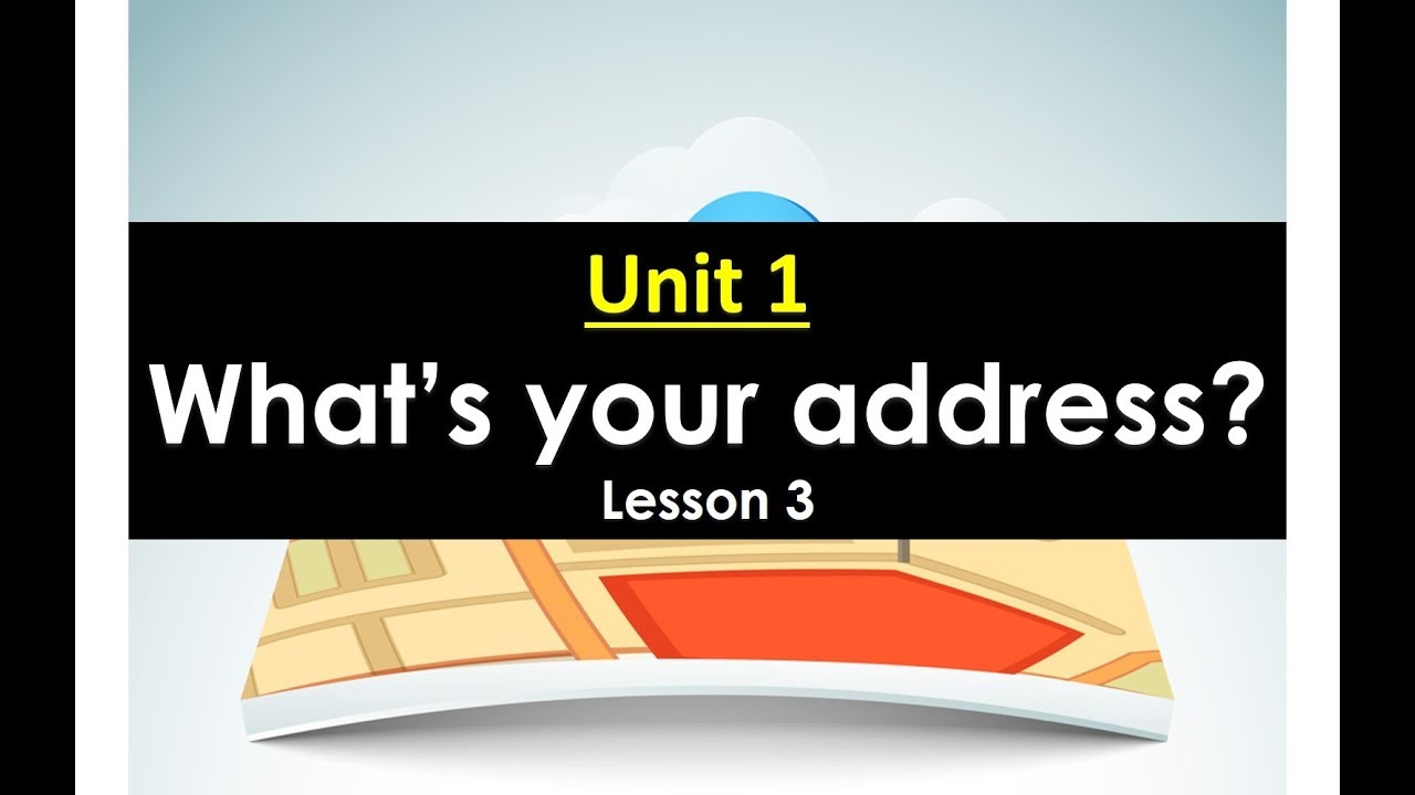 Unit 1 What's your address Lesson 3 Tieng Anh lop 5