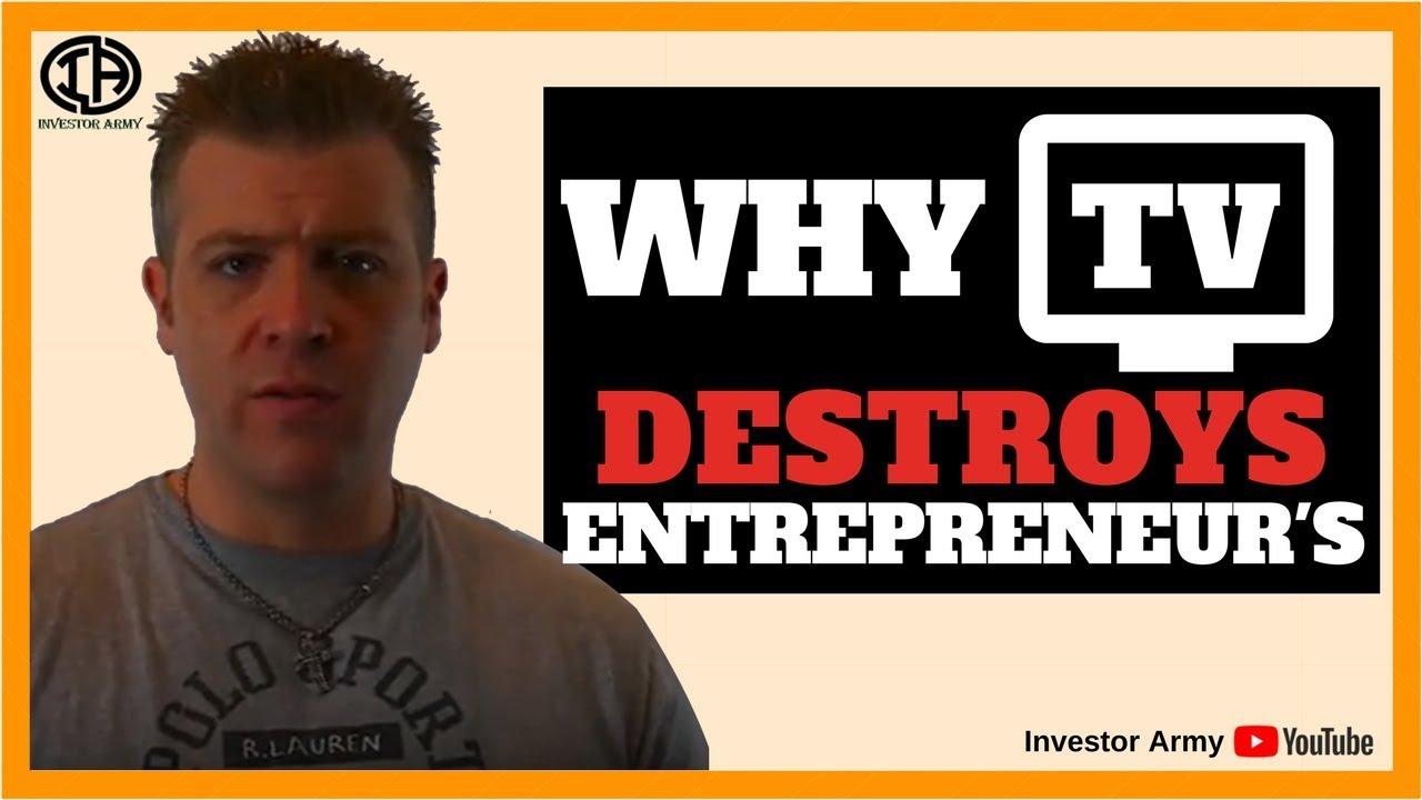 Why TV Destroy's Entrepreneur's