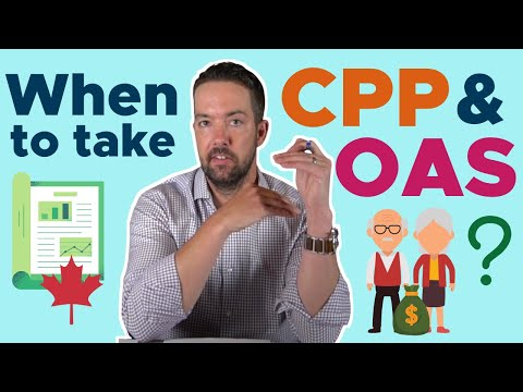 When To Take CPP And OAS