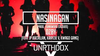 Dzby Nasinagan feat JP BACALLAN, KRAYZIE V, KWAGO GANG.mp3
