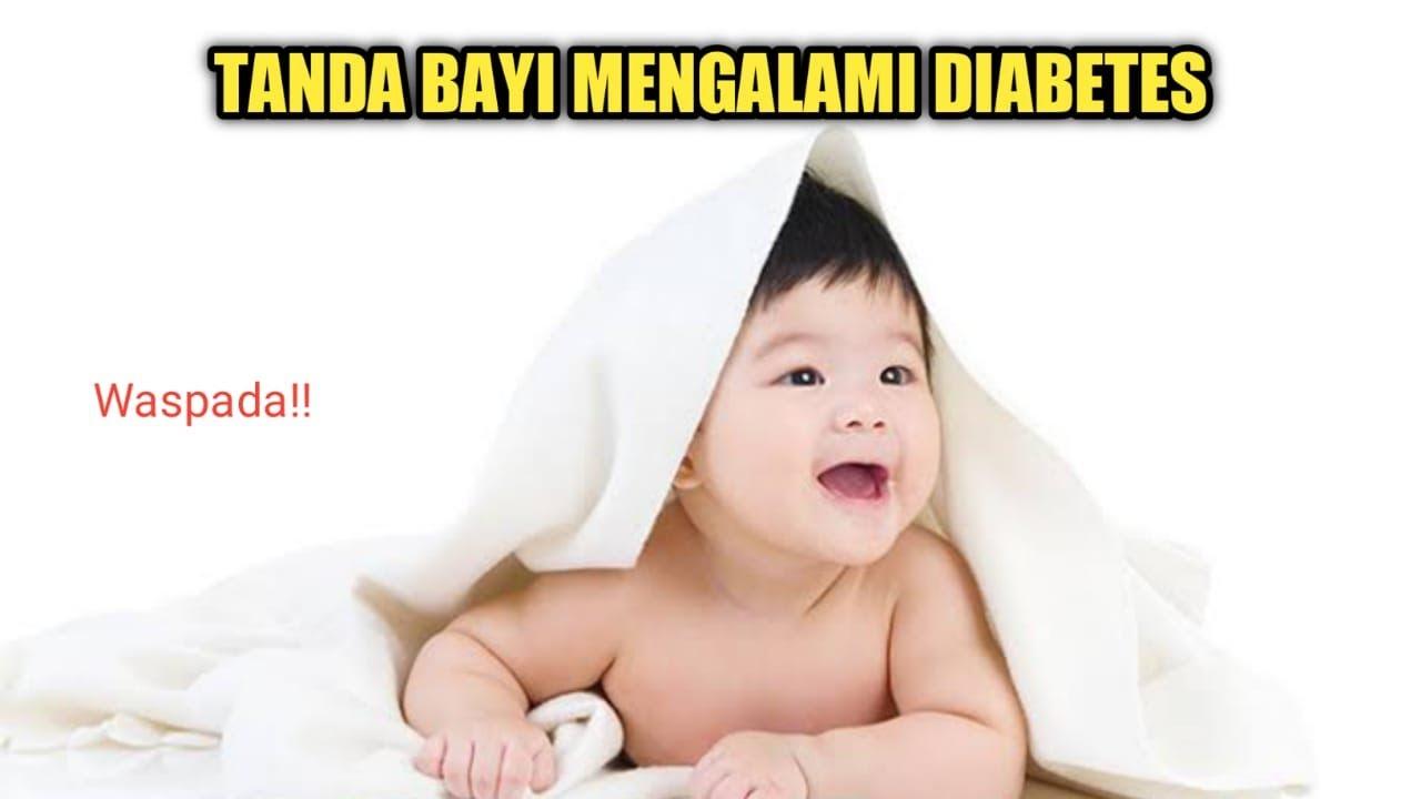 Gejala Diabetes Pada Bayi yang Bisa Dideteksi Sejak Dini
